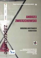 Plakat, zaproszenie na wystawę Andrzeja Zwierzchowskiego. Kliknięcie w miniaturkę obrazka spowoduje wyświetlenie powiększonego zdjęcia.