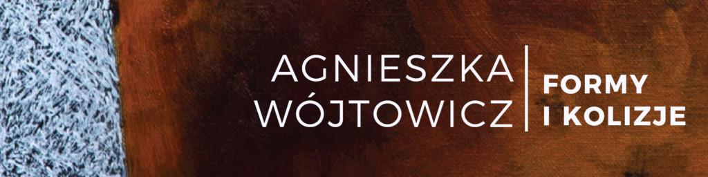 Baner informujący o wernisażu wystawy malarstwa on-line Agnieszki Wójtowicz 27.11.2020 w Galerii A10 Zespołu Szkół Plastycznych im. Cypriana Kamila Norwida w Lublinie.